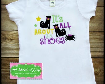 Girls Halloween Shirt, Toddler Halloween Shirt, It's All About the Shoes, Witches, Spider, Halloween