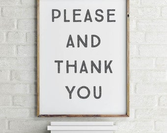 Please and Thank You Wall Art Printable | Please Art | Ready to Frame | Printable Art | Type Poster | Home Decor | INSTANT DOWNLOAD
