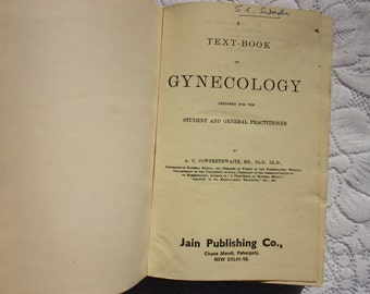 A Text Book of Gynecology A.C.Cowperthwaite M.D.PhDLLD, vintage medical book, gynecology  book,