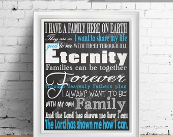 Families Can Be Together Forever / Chalkboard Subway Art - Words to an LDS Children's Song Displayed in this Chalkboard White/Blue Print