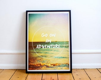 Go on an Adventure - Inspirational Wall Art - Quote - Typography - Beach Sunset - Travel Poster - Motivational Travel Print