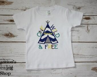 One Wild and Free Birthday Shirt, Indian Birthday, Teepee Birthday, One Birthday, First Birthday, Boys Wild Birthday
