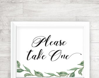 Wedding Printable, Please take one, Wedding Reception, Signage, Table Card - INSTANT DOWNLOAD - 8x10