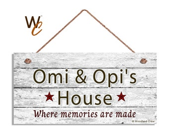 """Omi & Opi's House Sign, Where Memories Are Made, Distressed Wall Art, Gift For Grandparents, Weatherproof, 5"""" x 10"""" Sign, Made To Order"""