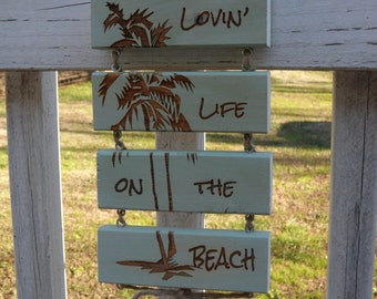 Lovin' Life on the Beach -  wall hanging