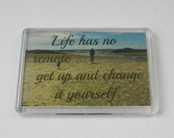 Fridge Magnet ('Quoto' design by LazyDaisy.ktj - Life has no ...)