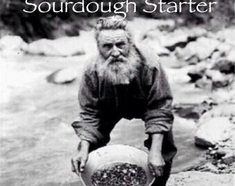 Black Hills Gold Rush Sourdough Starter Circa 1875