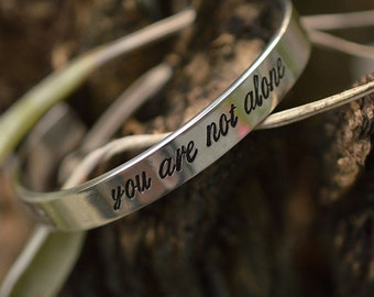 You are not alone 8mm HQ stainless steel handwriting stamped Bracelet Cuff hand writing
