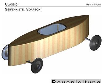 Bauplan / Building Classic Soapbox