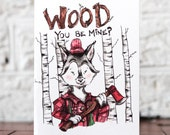 Wood You Be Mine?   Valentine's Day Card / Love Card / Couples Card