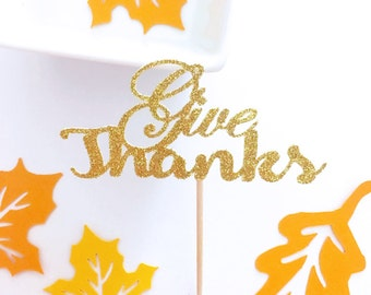 Give Thanks Cupcake Toppers, Thanksgiving Cupcake Topper, Friendsgiving, Thankful Toppers, Thanksgiving Party, Fall Decor (Set of 12)