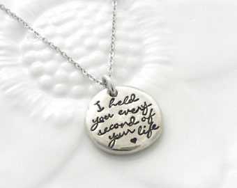 I Held You Every Second of Your Life Necklace, Angel Mom Necklace, Baby Loss Necklace, Grieving Mother Necklace, Hand Stamped Jewelry