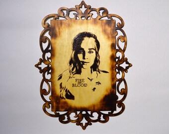 Daenerys Targaryen Game of Thrones Wood Burning Pyrography