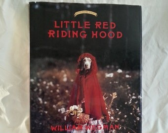 """William Wegman 1st Edition """"Little Red Riding Hood"""" with Famous Weimeraner's Fay & Battina in the Maine woods!!"""