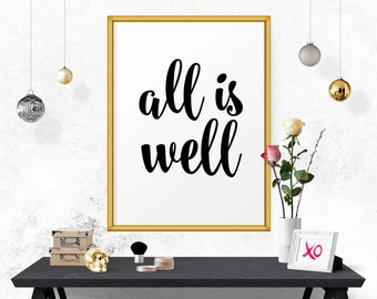 Motivational Print, All Is Well, Typography Poster, Motivational Art, Inspirational Print, Modern Wall Decor, Inspirational Poster, Wall Art