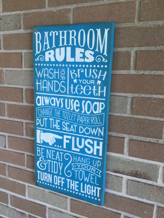 Bathroom decor bathroom rules sign bathroom sign home for Bathroom decor rules