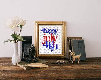 4th of July Decor, July 4th Decoration, Fourth of July Printable Patriotic Printable 4th of July Digital Download 4th July Downloadable 0069