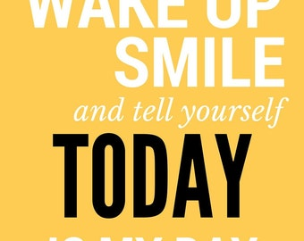 Wake up & smile | Print | Decor | 8 by 10
