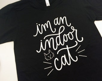 Indoor Cat T-Shirt, Cat Lover Shirt - Extras by Alaina
