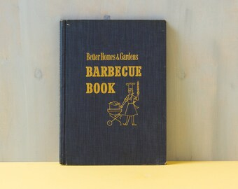 Vintage Cookbook (c.1950's)  Better Homes & Gardens BARBECUE BOOK 1956 / Mid Century Cooking , Americana, Baby Boomers, Lifestyle