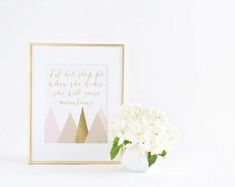 Let Her Sleep for when She Wakes She Will Move Mountains Art Print, Gold Pink Girl Nursery Wall Art Decor, Kids Digital Printable Artwork