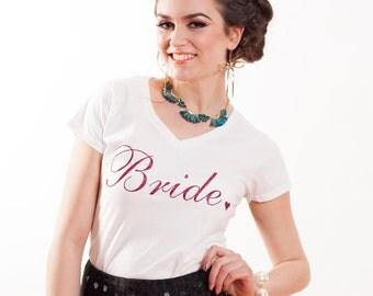 Bride T-Shirt/Bachelorette Shirt/Bridal Party Shirt/Bridesmaid Shirt