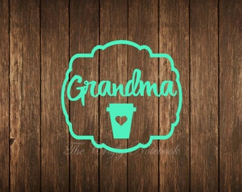 Grandma Coffe Love Decal Vinyl Sticker • Vehicle • Yeti • Tumbler • Guitar • LapTop • Choose Your Color/Size • Large Orders Welcome