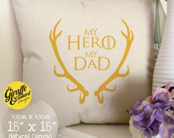 GAME OF THRONES inspired Fathers Day Home Decor Large Cotton Decorative Canvas Cushion Cover My Hero My Dad Orange