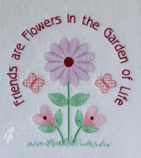 Friends are flowers quote machine embroidery design