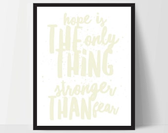 Hope is Stronger Than Fear, Art Print, Quote, Inspirational Print Decor, Digital Art Print, Office Print, 8x10, 12x16, Yellow