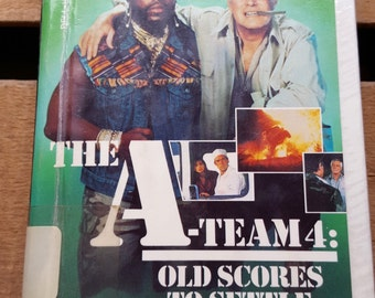 Vintage Hardback Library Book The A-Team 4: Old Scores To Settle