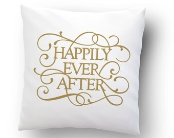 Happily Ever After Throw Pillow Cover - Wedding Gift - Bridal Shower Gift