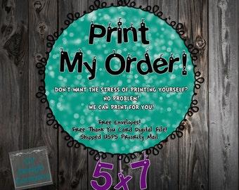 Print My Order - 5x7 Invitations