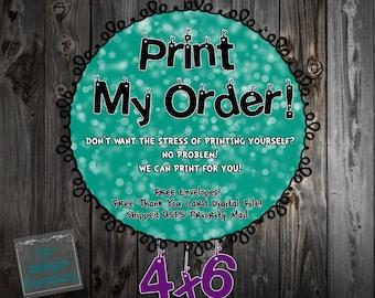 Print My Order - 4x6 Invitations