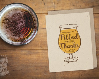 Beer – Filled with Thanks, Folded Card; Beer Card, Craft Beer Lover, Beer Art, Greeting Card, Beer Glass, IPA, Beer Saying, Thank You