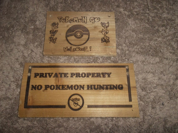 POKEMON go hunting PRIVATE property + WELCOME  sign  no pokemon go hunting laser engraved reclaimed gate shop house pub