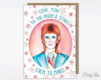 Valentine's Day Card - David Bowie Card - Stationery - Love you to the Moon & Stars - Greeting Card - Funny - Life On Mars