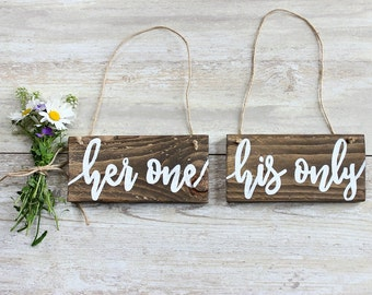 Rustic Wedding Decor, Rustic Wedding Photo Props, Engagement Photo Props, Wedding Chair Signs, Her One His Only, Her One Her Only, Mr & Mrs