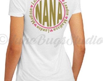 Nana Shirt - Mothers Day Shirt - Grandchildren Shirt - Mothers Day Shirt with Grandkids names - Grandma Shirt - Mothers Day Gift - Grandma