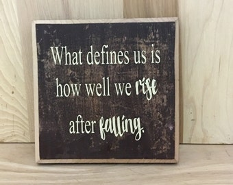 What defines us custom sign, inspirational quote, uplifting wood sign, positive quotes, custom wooden sign, inspirational wall art,