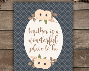 Together Is A Wonderful Place To Be, Wall Print, Florals, Botanicals, Vintage Inspired