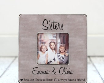 SALE Sister Gift Personalized Picture Frame Sisters Best Friend Maid of Honor Bridesmaid Sister Frame