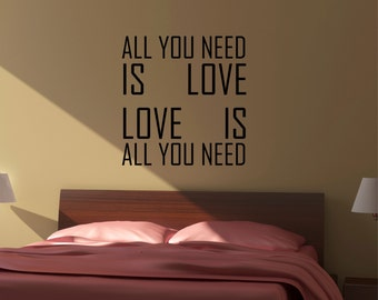 All You Need is Love Wall Decal Sticker