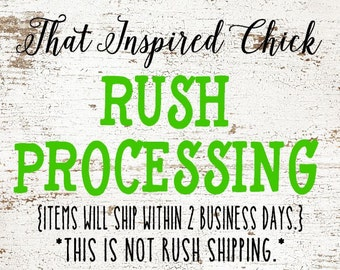 RUSH ORDER FEE // Expedited Processing