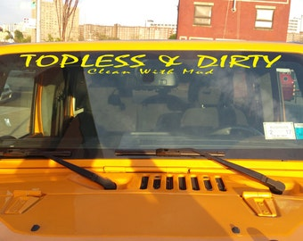 Look Pretty Ride Dirty Jeep Decal