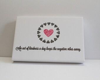 Kindness Everyday Canvas Print