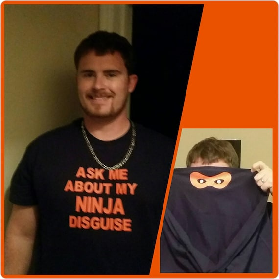 Ask Me About My NINJA Disguise - Short Sleeve Tee
