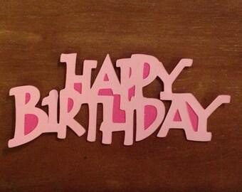 Happy Birthday die cut