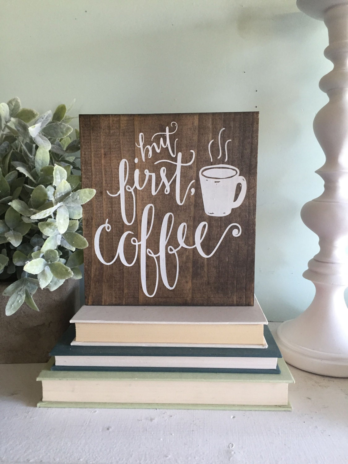 But First Coffee Wood Sign Wooden Sign Coffee By Woodsignstudio