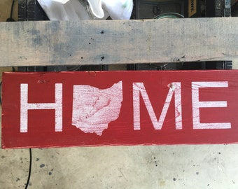 OHIO- Home sign, Wooden